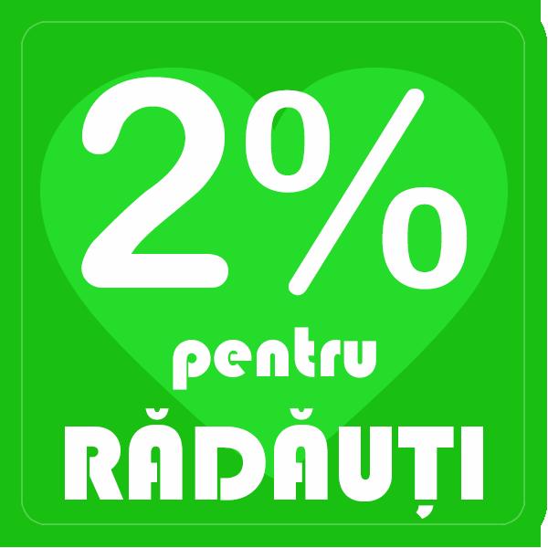 2% pentru Rădăuți